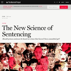 The New Science of Sentencing