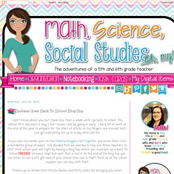 Math, Science, Social Studies......Oh, my!: Indiana Goes Back To School Blog Hop