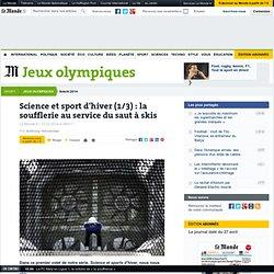 Science et sport d'hiver (1/3) : la soufflerie au service du saut à skis