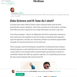Data Science and R: how do I start?