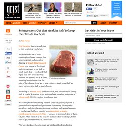 Science says: Cut that steak in half to keep the climate in check