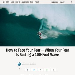 The Art, Science, and Stone Cold Nerves of Big Wave Surfing