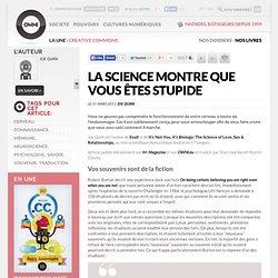 La science montre que vous êtes stupide » Article