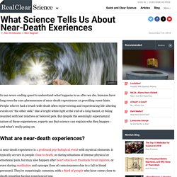 What Science Tells Us About Near-Death Exeriences