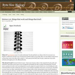 Byte Size Biology » Science 2.0: things that work and things that don't