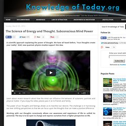 The Science of Energy and Thought. Subconscious Mind Power
