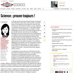 Science : prouve toujours !