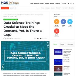 Data Science Training: Crucial to Meet the Demand, Yet, Is There a Gap?