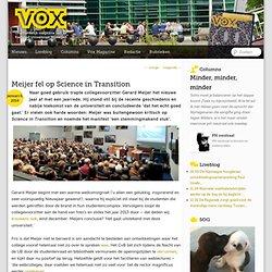 VOX: Meijer fel op Science in Transition