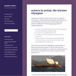science in action: the trireme Olympias