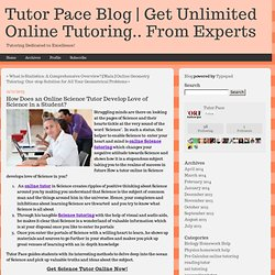How Does an Online Science Tutor Develop Love of Science in a Student