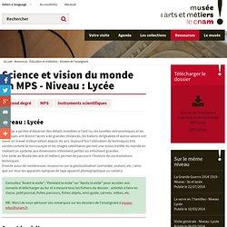 Science et vision du monde en MPS - Niveau : Lycée