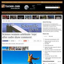 Science women celebrate 'toys' after radio show comment