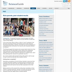 scienceguide: Rich parents, poor student results