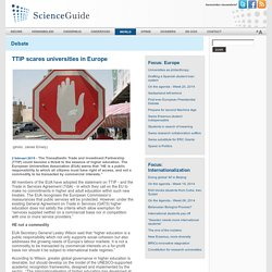 ScienceGuide - TTIP scares universities in Europe