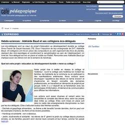 Hebdo-sciences : Adélaïde Baud et ses collégiens éco-délégués