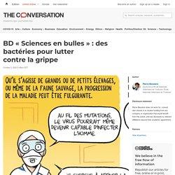 BD « Sciences en bulles » : des bactéries pour lutter contre lagrippe