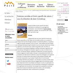 Sciences sociales et loisirs sportifs de nature / sous la direction de Jean Corneloup