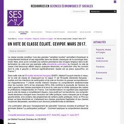 Un vote de classe éclaté. Cevipof. Mars 2017. — Sciences économiques et sociales