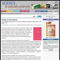 Propos sur les sciences - Yves Gingras (Entretiens avec Yanick Villedieu)