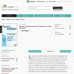 Sciences, société et partage de l'expertise: un sujet européen?