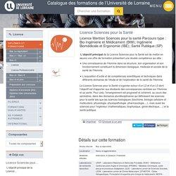 Licence Sciences pour la Santé - UL - Parcours BIM, IBE ou SP
