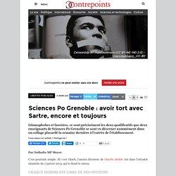 Sciences Po Grenoble : avoir tort avec Sartre, encore et toujours
