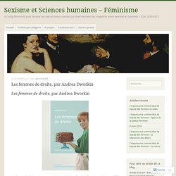Les femmes de droite, par Andrea Dworkin – Sexisme et Sciences humaines – Féminisme