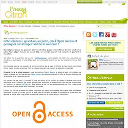 Côté sciences : qu'est-ce, au juste, que l'Open Access et pourquoi est-il important de le soutenir ?