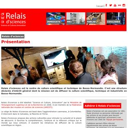 Relais d'sciences - Science et Culture, Innovation en Basse-Normandie