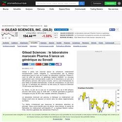 Gilead Sciences : le laboratoire marocain Pharma 5 lance un générique au Sovadi