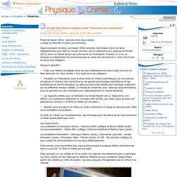 """Projet de liaison collège-lycée """"Sciences et orientation"""" - Physique - Chimie"""