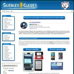 Sciences Claires - Pourquoi les écrans tactiles ne fonctionnent-ils qu avec certains objets