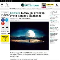 Sciences. L'ONG qui prédit un avenir sombre à l'humanité