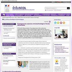 Sciences et technologie - Enseigner les sciences et la technologie à l'école