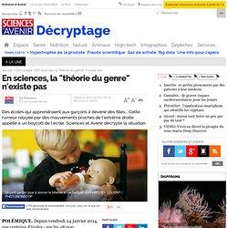 """En sciences, la """"théorie du genre"""" n'existe pas"""
