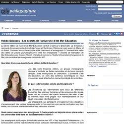 Hebdo-Sciences : Les secrets de l'université d'été Mer-Education
