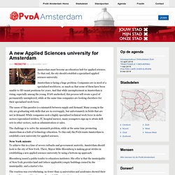 PvdA: 19dec2011 A new Applied Sciences Uni for Amsterdam