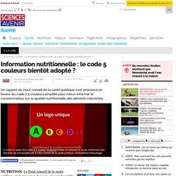 Information nutritionnelle : le code 5 couleurs bientôt adopté ?