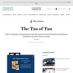 The Tao of Tau - Scientific American Blog Network
