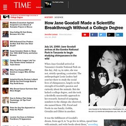 How Jane Goodall Made a Scientific Breakthrough Without a College Degree
