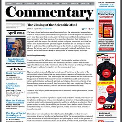 « The Closing of the Scientific Mind Commentary Magazine