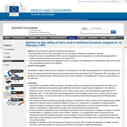 EUROPE 10/02/99 Opinion on the safety of boric acid in medicinal products adopted on 10 February 1999