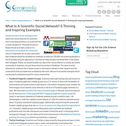 What Is A Scientific Social Network? 6 Thriving and Inspiring Examples | Biotechnology and Life Science Marketing Consulting: Comprendia