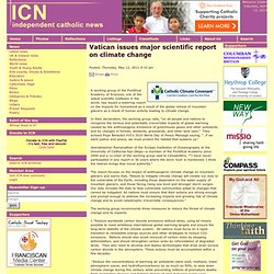 Vatican issues major scientific report on climate change on Independent Catholic News