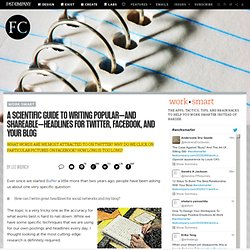 Headlines For Twitter, Facebook, And Your Blog