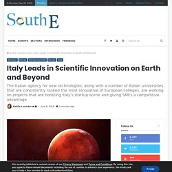 Italy Leads in Scientific Innovation on Earth and Beyond - South EU Summit