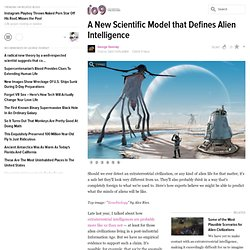 A New Scientific Model that Defines Alien Intelligence