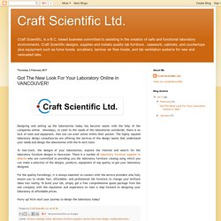 Craft Scientific Ltd.: Got The New Look For Your Laboratory Online in VANCOUVER!