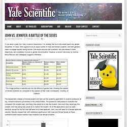 Yale Scientific Magazine – John Vs. Jennifer: A Battle of the Sexes